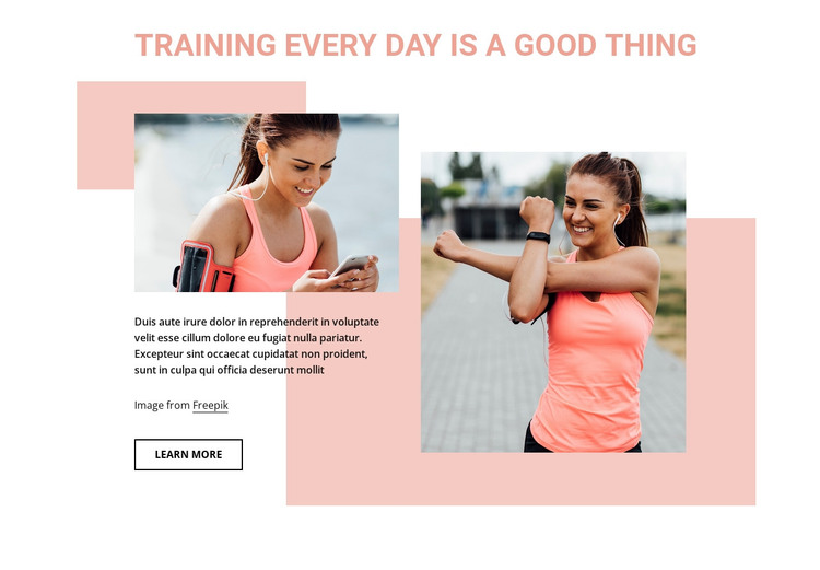 Training every day is a good thing HTML Template