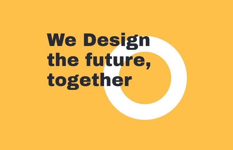 We design the future together Web Page Designer
