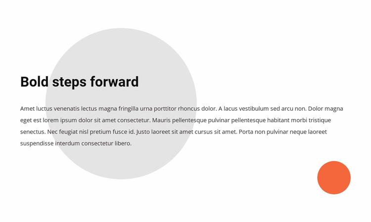 We believe that bold steps define the future Website Design