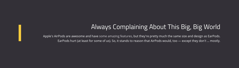 About Complaining Big World Web Page Design