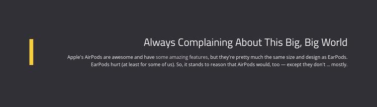 About Complaining Big World Website Template