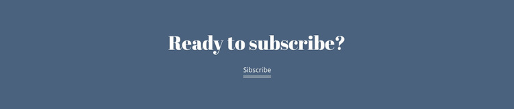 Ready subscribe Template
