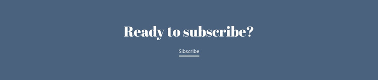 Ready subscribe Landing Page