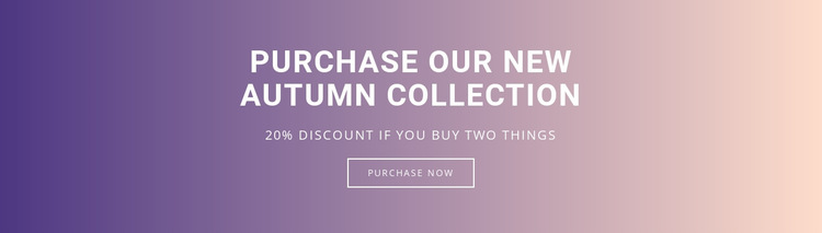 Purchase our new autumn collection Website Builder