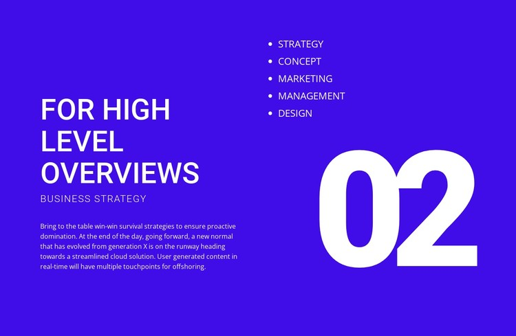For high level overviews CSS Template