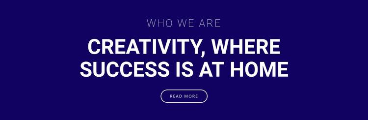 Creativity is where success is Html Website Builder
