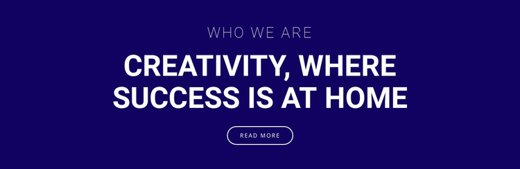 Creativity is where success is Template