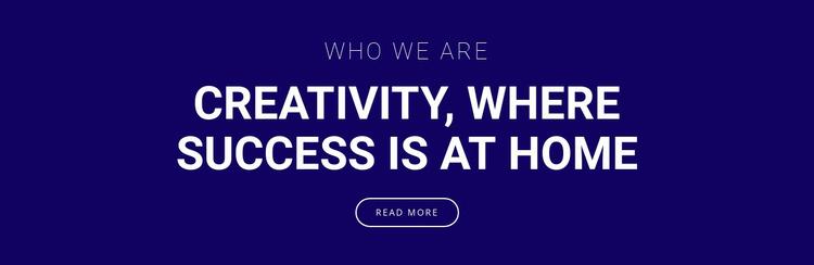 Creativity is where success is Website Mockup