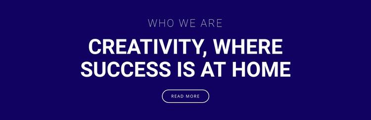 Creativity is where success is WordPress Theme
