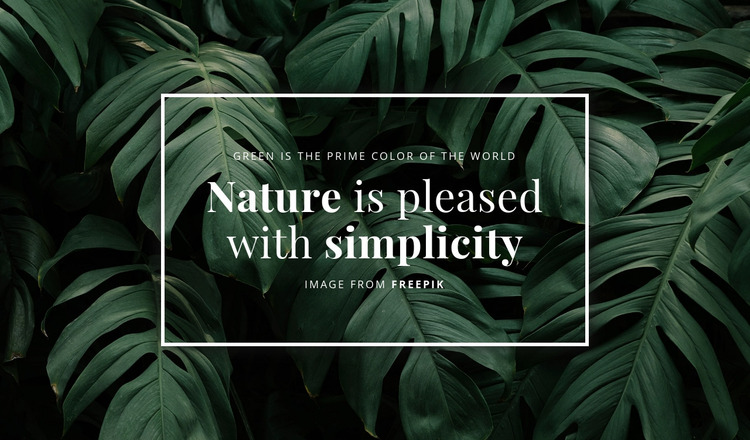 Nature is pleased with simplicity Html Website Builder