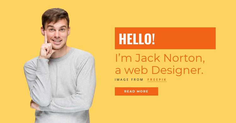 I'm Jack Norton, a web Designer. Template